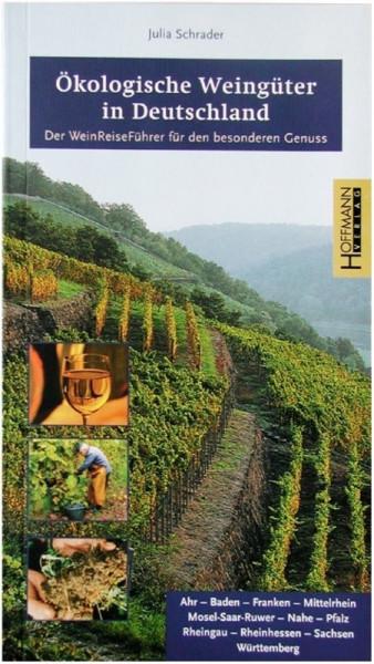 Ökologische Weingüter in Deutschland - Weinbotschafter Buch