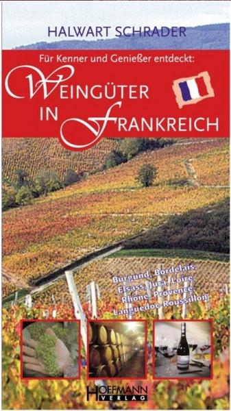 Buch: Weingüter in Frankreich - Weinbotschafter für Frankreich von Halwart Schrader