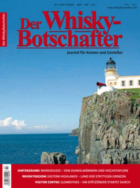 Der Whisky Botschafter Journal für Kenner und Geniesser - Heft 2010/2 ( Frühjahr )